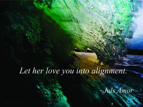 let her align you